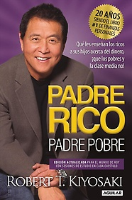 """<font title=""""Padre Rico, Padre Pobre/ Rich Father, Poor Father (Paperback / Anniversary Edition) - Spanish Edition"""">Padre Rico, Padre Pobre/ Rich Father, Po...</font>"""