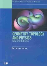 Geometry, Topology and Physics, Second Edition (Paperback/ 2nd Ed.)