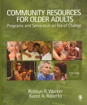 """<font title=""""Community Resources for Older Adults: Programs and Services in an Era of Change (Hardcover/ 3rd Ed.) """">Community Resources for Older Adults: Pr...</font>"""