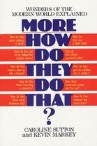 More How Do They Do That? (Paperback)