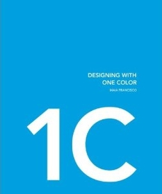"""<font title=""""Designing with One Color and Two Colors (Hardcover)"""">Designing with One Color and Two Colors ...</font>"""