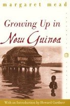 Growing Up in New Guinea: A Comparative Study of Primitive Education (Paperback)