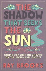 "<font title=""The Shadow That Seeks the Sun (Paperback)"">The Shadow That Seeks the Sun (Paperback...</font>"