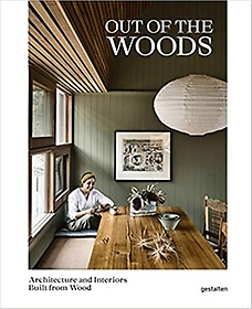 """<font title=""""Out of the Woods: Architecture and Interiors Built from Wood (Hardcover)"""">Out of the Woods: Architecture and Inter...</font>"""