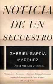 "<font title=""Noticia de un secuestro / News of a Kidnapping (Paperback) - Spanish Edition"">Noticia de un secuestro / News of a Kidn...</font>"