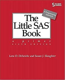"""<font title=""""The Little SAS Book: A Primer (Paperback/ 6th Ed.)"""">The Little SAS Book: A Primer (Paperback...</font>"""