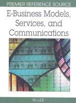 """<font title=""""E-Business Models, Services, and Communications (Hardcover) """">E-Business Models, Services, and Communi...</font>"""