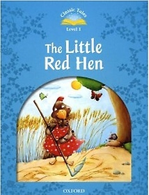 Classic Tales Level 1 The Little Red Hen (Paperback)