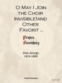 """<font title=""""O May I Join the Choir Invisible!and Other Favorite Poems"""">O May I Join the Choir Invisible!and O...</font>"""