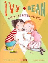 "<font title=""Ivy and Bean Break the Fossil Record (Prebind / Reprint Edition)"">Ivy and Bean Break the Fossil Record (Pr...</font>"