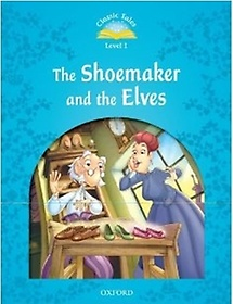 Classic Tales Level 1 The Shoemaker & The Elves (Paperback)