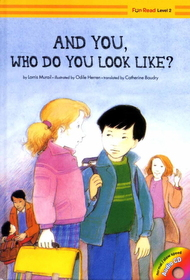 And You, Who Do You Look Like? (Hardcover +Audio CD:1)