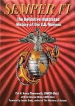 Semper Fi: The Definitive Illustrated History of the U.S. Marines (Hardcover)