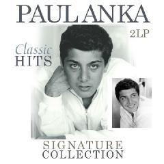 Paul Anka - Signature Collection-Classic Hits (180G)(Vinyl 2LP)