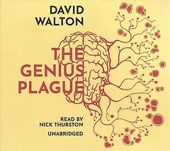 The Genius Plague (CD / Unabridged)