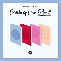 트와이스(Twice) 3집 - Formula of Love: O+T=<3 [STUDY ABOUT LOVE, BREAK IT, EXPLOSION, FULL OF L..