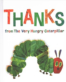 "<font title=""Thanks from the Very Hungry Caterpillar (Hardcover)"">Thanks from the Very Hungry Caterpillar ...</font>"