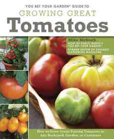 "<font title=""You Bet Your Garden Guide to Growing Great Tomatoes (Paperback)"">You Bet Your Garden Guide to Growing Gre...</font>"