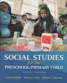 Social Studies for the Preschool/Primary Child (Paperback/ 8th Ed.)