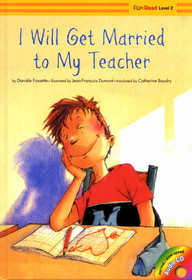 I will Get Married to My Teacher (Hardcover +Audio CD:1)