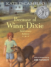 """<font title=""""Because of Winn-Dixie Anniversary Edition (Hardcover) """">Because of Winn-Dixie Anniversary Editio...</font>"""