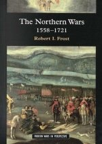 The Northern Wars: War, State and Society in Northeastern Europe, 1558-1721 (Paperback)
