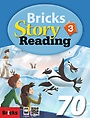 Bricks Story Reading 70: Level 3 (Student Book+Workbook+CD)