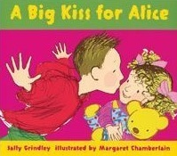 Big Kiss for Alice (Paperback)