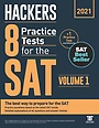 2020 Hackers 8 Practice Tests for the SAT Volume 1