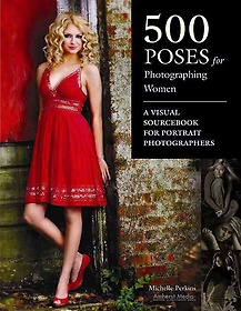 """<font title=""""500 Poses for Photographing Women: A Visual Sourcebook for Portrait Photographers (Paperback) """">500 Poses for Photographing Women: A Vis...</font>"""