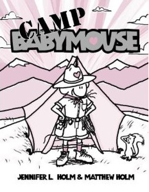 Babymouse #6: Camp Babymouse (Paperback)
