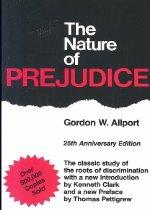 The Nature of Prejudice: 25th Anniversary Edition (Paperback/ Anniversary)