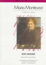Maria Montessori: A Biography (Paperback)