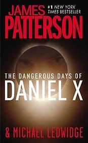The Dangerous Days of Daniel X (Paperback)