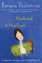 Hardboiled & Hard Luck (Paperback)