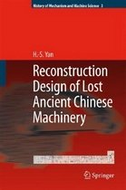Reconstruction Designs of Lost Ancient Chinese Machinery (Hardcover)