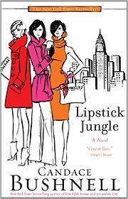 "<font title=""Lipstick Jungle (Mass Market Paperback/ Reprint Edition)"">Lipstick Jungle (Mass Market Paperback/ ...</font>"