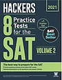 2020 Hackers 8 Practice Tests for the SAT Volume 2