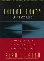The Inflationary Universe: The Quest for a New Theory of Cosmic Origins (Paper Textbook)