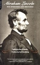 Abraham Lincoln, His Speeches and Writings (Paperback)