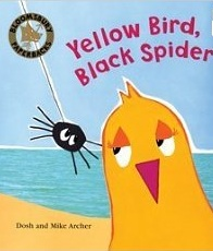 Yellow Bird, Black Spider (Paperback)