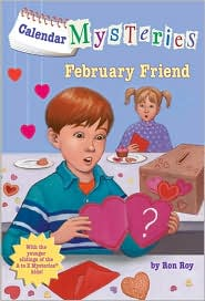 Calendar Mysteries #2: February Friend (Paperback)