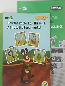 "<font title=""[EBS 초등영어] EBS 초목달 Mercury 1-2 세트 How the Rabbit Lost His Tail & A Trip to the Supermarket"">[EBS 초등영어] EBS 초목달 Mercury 1-2 세...</font>"