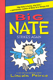 Big Nate Strikes Again (Paperback)