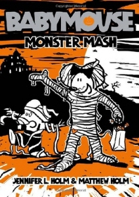 Babymouse #9: Monster Mash (Paperback)