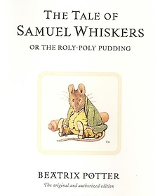 """<font title=""""The Tale of Samuel Whiskers or the Roly-Poly Pudding  (Hardcover)"""">The Tale of Samuel Whiskers or the Roly-...</font>"""