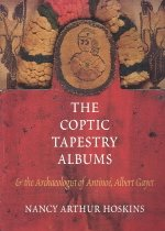 """<font title=""""The Coptic Tapestry Albums and the Archeaologiest of Antinoe, Albert Gayet (Paperback) """">The Coptic Tapestry Albums and the Arche...</font>"""