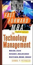 The Fast Forward MBA in Technology Management (Paperback)