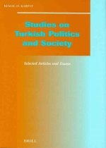 Studies on Turkish Politics and Society: Selected Articles and Essays (Hardcover)