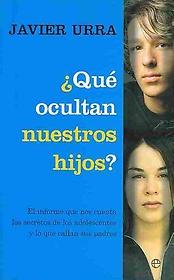 "<font title=""Que ocultan nuestros hijos?/ What our children hide ? (Paperback) - Spanish Edition"">Que ocultan nuestros hijos?/ What our ch...</font>"